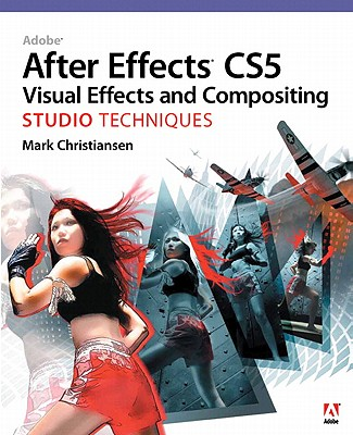 Adobe Press Adobe After Effects CS5 Visual Effects and Compositing Studio Techniques [With DVD ROM] by Christiansen, Mark [Paperback] at Sears.com
