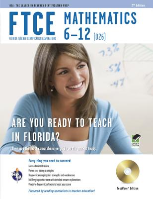 FTCE Mathematics 6-12 By Friedman, Mel/ Wells, L.