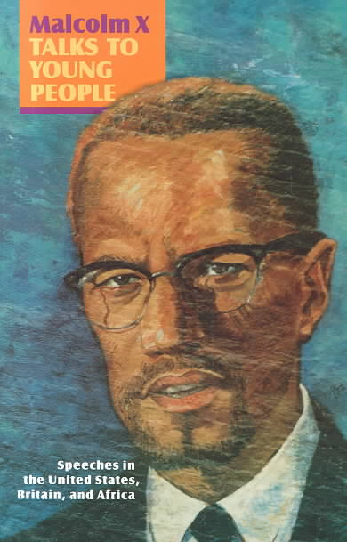 Malcolm X Talks to Young People By X, Malcolm/ Clark, Steve (EDT)